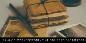 Salg og markedsføring af digitale produkter